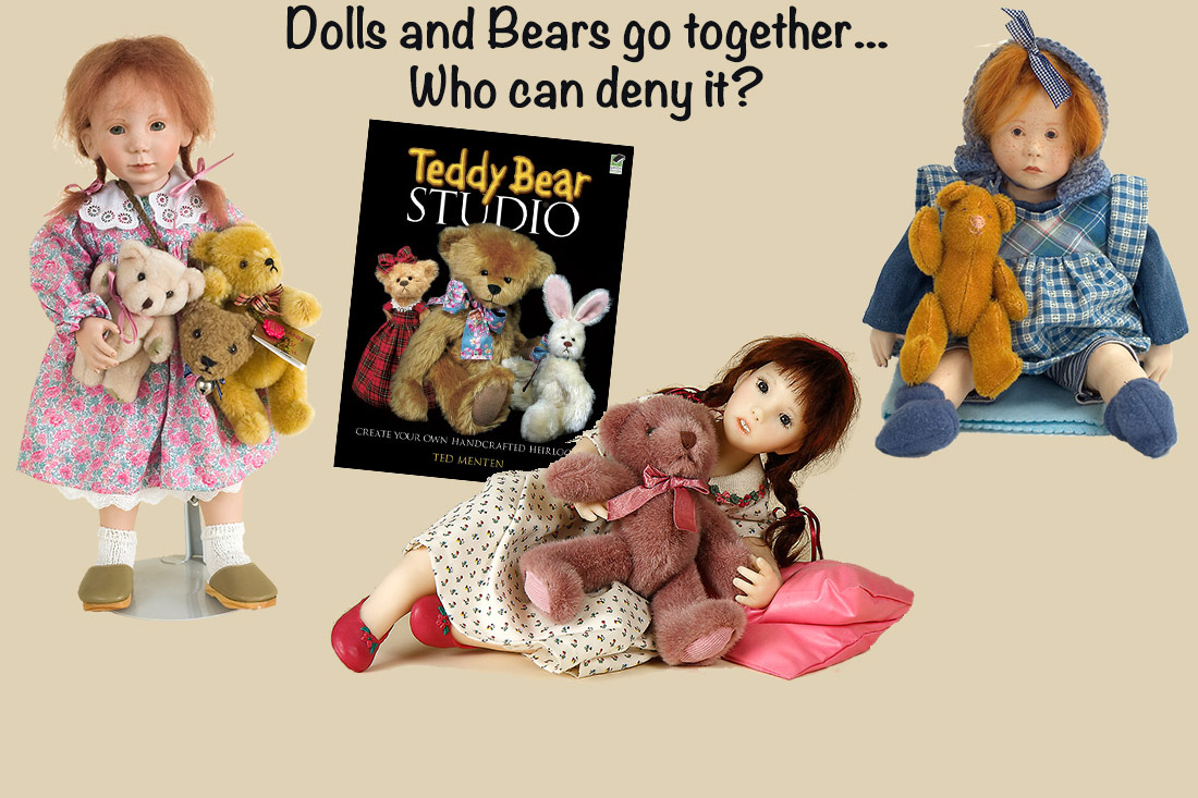 Dolls and Bears go together. Who can deny it?